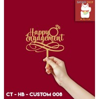 Cake Topper Happy Engagement Custom #008