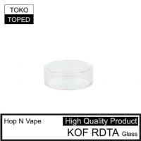 Terhot Hop N Vape Kof Rdta Replacement Glass | Kaca Pengganti Vape