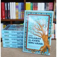 Kitab Syajarah Al-Kawn Ibnu Arabi