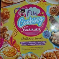 Buku resep : Fun Cooking with Yackikuka. MURAH