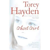 Ghost Girl Torey Hayden 1994 0007218648