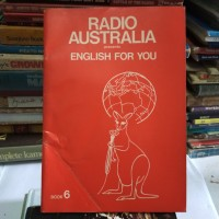 ORI RADIO AUSTRALIA PRESENTS ENGLISH FOR YOU BOOK 6