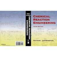 Chemical Reaction Engineering, 3rd Edition Octave Levenspiel 1998