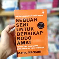 Buku - SEBUAH SENI UNTUK BERSIKAP BODO AMAT - Mark Manson