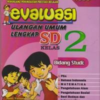 Buku Kitab Evaluasi Ulangan Umum Lengkap SD Kelas 2