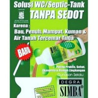 Degra Simba Anti WC Mampet Septic Tank Penuh Tanpa Sedot Solusi Toilet