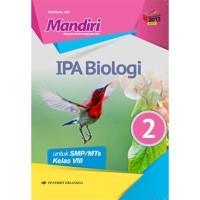 BUKU MANDIRI IPA BIOLOGI KELAS 2 SMP MTS / KELAS 8 ERLANGGA K2013