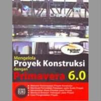 CD ebook Buku Panduan Praktis Mengelola Proyek Konstruksi dgn Prima