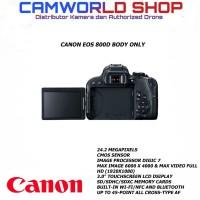 CANON EOS 800D BODY ONLY KAMERA DSLR