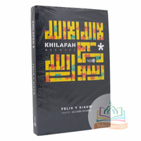 Khilafah Remake - Ustadz Felix Y Siauw - Penerbit Alfatih Press