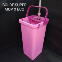 Bolde Super Mop X Eco / Alat Pel Praktis