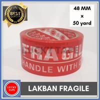 LAKBAN FRAGILE JANGAN DIBANTING BARANG MUDAH PECAH 48M X 50Y - Merah