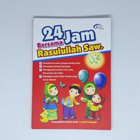 24 Jam Bersama Rasulullah Saw - zikrul kids