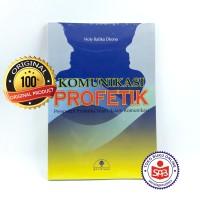 Komunikasi Profetik Perspektif Profetika Islam - Holy Rafika Dhona
