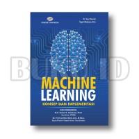 Buku Machine Learning - Konsep Dan Implementasi