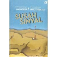 Susah Sinyal (Ika Natassa Ernest Prakarsa)