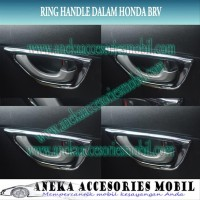 Ring Cover Garnish Handle Dalam Luxury Chrome Honda BRV G9