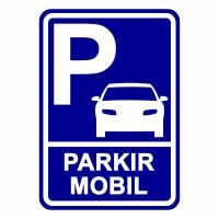 Rambu Parkir Mobil 35cm x 50cm Parkir Mobil Plat Alumunium