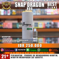 BEST CLONE SNAP DRAGON RDA FOR FLAVOUR CHASER 22MM