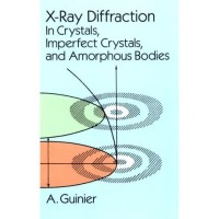 X-Ray Diffraction: In Crystals, Imperfect Crystals, and Amorphous