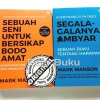 Paket Buku Mark Manson - Seni Untuk Bersikap Bodo Amat & Segala-Galany