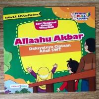 Cerita Anak Seri Mengenal Kalimat Thayyibah Allaahu Akbar (Bilingual)