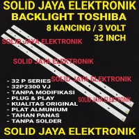 BACKLIGHT TOSHIBA 32P2300 VJ 32P2300VJ 32 P 2300 8K 3V BL LAMPU LED TV