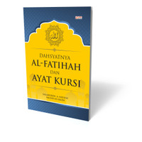 Dahsyatnya Al Fatihah Dan Ayat Kursi