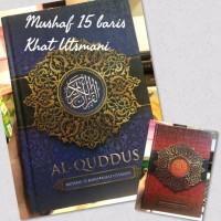 [A5] Al Quran 15 Baris Khat Utsmani Al-Quddus