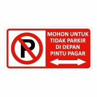 Rambu Sign Dilarang Parkir Di Depan Pagar 40cm x 20cm Plat Alumunium