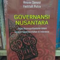 Governansi Nusantara Jejak Kosmopolitanisme dalam Sejarah Kepemerintah