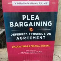 PLEA BARGAINING Deferred Prosecution Agreement Tindak Pidana Korupsi