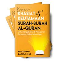 KUMPULAN KHASIAT & KEUTAMAAN SURAH-SURAH AL-QURAN