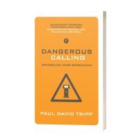 Dangerous Calling (Panggilan yang Berbahaya)