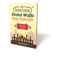 Panduan Lengkap Shalat Wajib Dan Sunnah