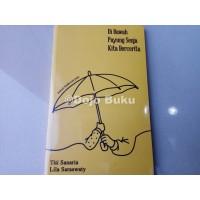 Novel & Sastra -) Di Bawah Payung Senja Kita Bercerita by Sanaria &