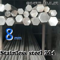 As segi enam / shaft hexagonal dia. 8mm stainless steel 304 / stenlis