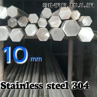 As segi enam / shaft hexagonal dia. 10mm stainless steel 304 / stenlis