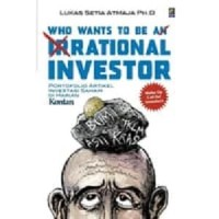 Buku Who Wants To Be An Irrational Investor (Bisnis) (Saham)