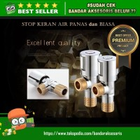 STOP KERAN AIR PANAS DAN DINGIN STAINLESS STEEL 304 PLUS KUNINGAN