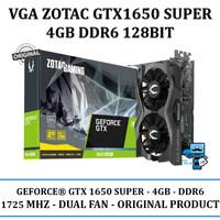 VGA ZOTAC GTX1650 SUPER 4GB DDR6 128BIT - ORIGINAL PRODUCT