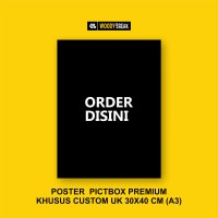 POSTER KHUSUS CUSTOM UK A3 (30X40 CM)