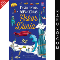 Buku Ensiklopedia Anak Cerdas: Rekor Dunia by Larousse Gramedia