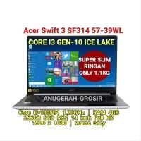 LAPTOP CORE I3 GEN-10 ACER SWIFT 3 SF314 57-39WL I3-1005G1 4GB SSD M2