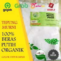 500gr Tepung Organik Beras Putih / MPASI / GASOL