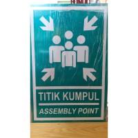 PLAT TITIK KUMPUL 40X30CM / ASSEMBLY POINT RAMBU K3 ALUMINIUM TEBAL