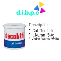 5kg Super White Decolith Cat Tembok WARNA AGUNG