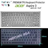 Keyboard Protector ACER Aspire 3 A311-31 - KAKAY Premium TPU CLEAR