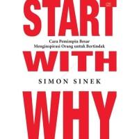 Buku Start With Why   Simon Sinek (Leadership) (Best Seller)