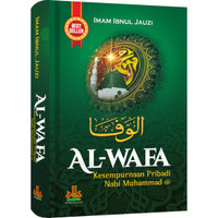 Al-Wafa : Kesempurnaan Pribadi Nabi Muhammad